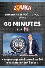 Reportage sur ZOUKA dans 66 Minutes diffusé sur M6 le 31 Août 2014